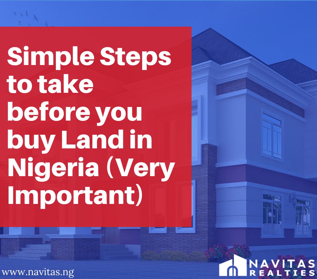Simple Steps to take before you buy Land in Nigeria (Very Important)